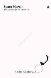 Cover Suara Murai Dan Puisi-Puisi Lainnya oleh Andre Septiawan