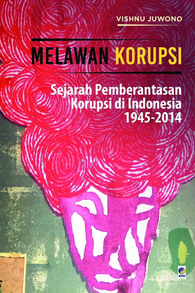 Melawan Korupsi by Vishnu Juwono Digital Book