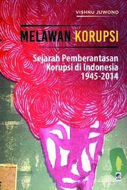 Cover Melawan Korupsi oleh Vishnu Juwono