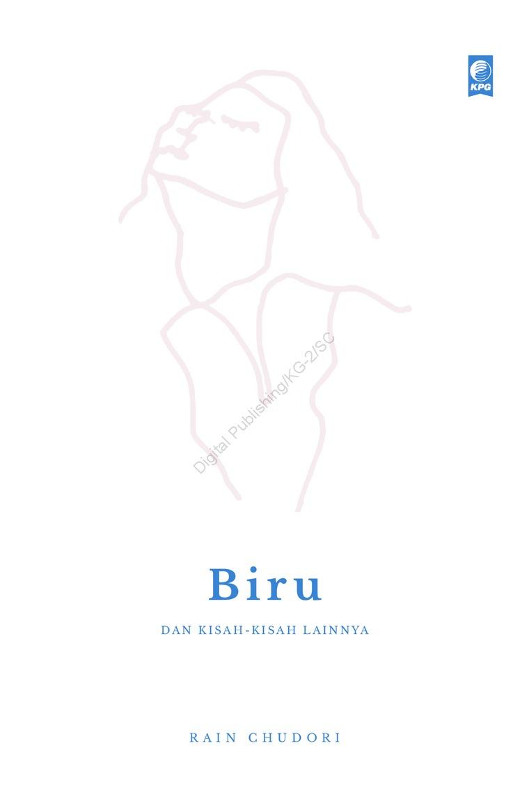 Buku Digital Biru dan Kisah-kisah Lainnya oleh Rain Chudori