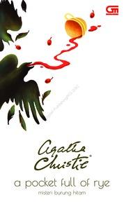 Cover Misteri Burung Hitam (A Pocket Full of Rye) oleh Agatha Christie