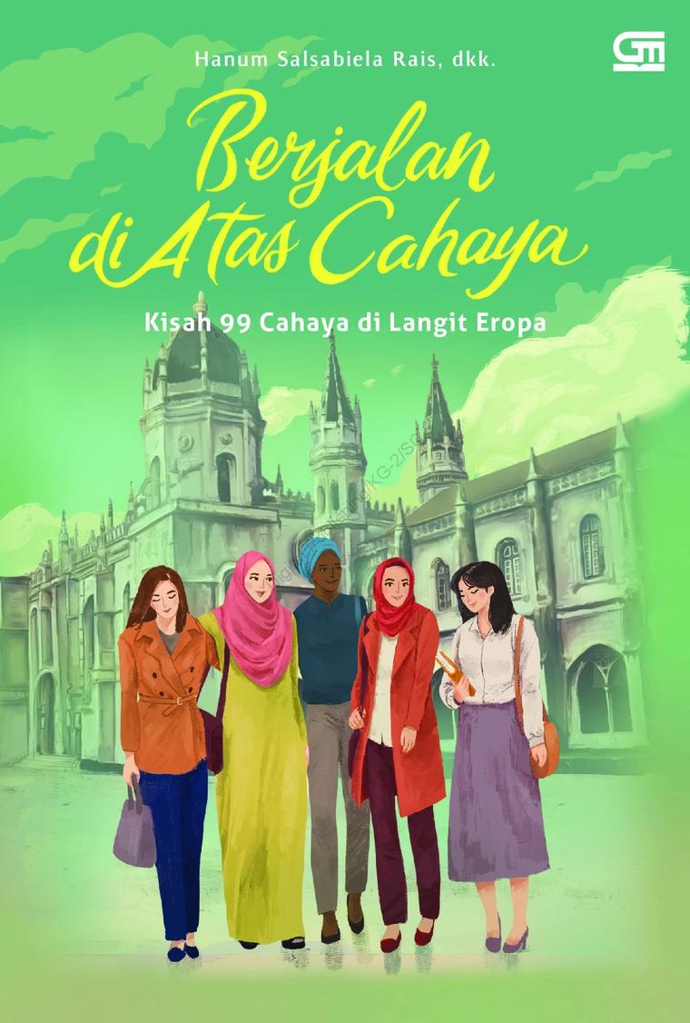 Buku Digital Berjalan di Atas Cahaya (Cover baru) oleh Hanum Salsabiela Rais, dkk