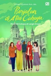 Cover Berjalan di Atas Cahaya (Cover baru) oleh Hanum Salsabiela Rais, dkk