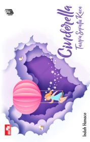 Cover Cinderella Tanpa Sepatu Kaca oleh Indah Hanaco