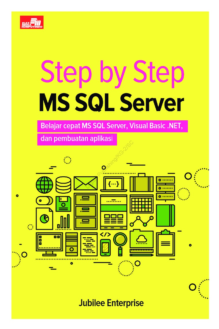 Step by Step MS SQL Server by Jubilee Enterprise Digital Book