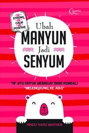 Cover Ubah Manyun Jadi Senyum oleh Rindu Haru Maryam