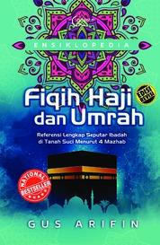 Cover Ensiklopedia Fiqih Haji dan Umrah (Ed. Revisi) oleh Agus Arifin