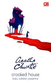 Cover Buku Catatan Josephine---Crooked House (CU cover baru) oleh Agatha Christie