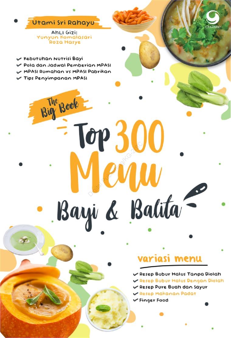Buku Digital The Big Book Top 300 Menu Bayi Dan Balita oleh Utami Rahayu