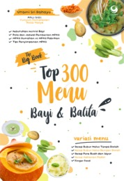 Cover The Big Book Top 300 Menu Bayi Dan Balita oleh Utami Rahayu