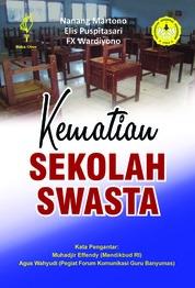 Kematian Sekolah Swasta by Nanang Martono Cover