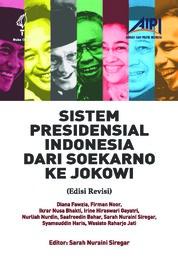 Cover Sistem Presidensial Indonesia dari Soekarno ke Jokowi oleh Sarah Nuraini Siregar