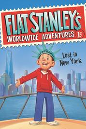 Flat Stanley's Worldwide Adventures #15: Lost in New York by Jeff Brown Cover