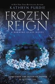 Frozen Reign by Kathryn Purdie Cover