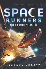 Space Runners #3: The Cosmic Alliance by Jeramey Kraatz Cover
