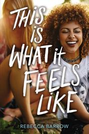 Cover This Is What It Feels Like oleh Rebecca Barrow