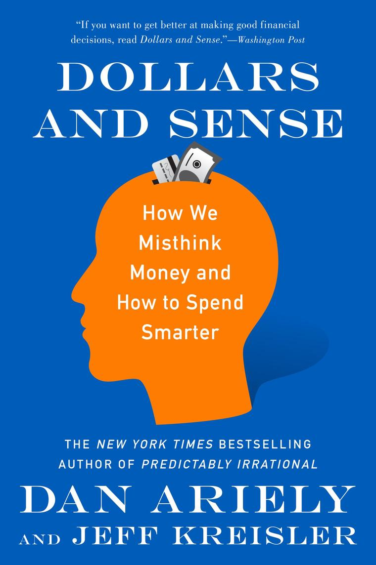 Dollars and Sense by Dr. Dan Ariely Digital Book