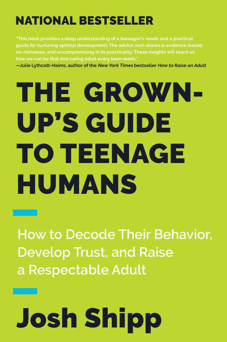 Buku Digital The Grown-Up's Guide to Teenage Humans oleh Josh Shipp