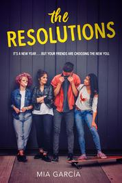 The Resolutions by Mia Garcia Cover