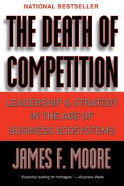 Cover The Death of Competition oleh James F. Moore