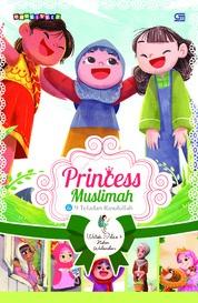 Cover Princess Muslimah dan 9 Teladan Rasulullah oleh Watiek Ideo & Niken Wulandari