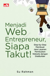 Cover Menjadi Web Entrepreneur, Siapa Takut! oleh Su Rahman