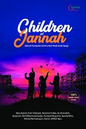 Cover Children of Jannah: Sebuah Kumpulan Cinta untuk Anak-Anak Surga oleh May Ashali, dkk.