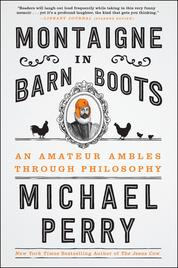 Montaigne in Barn Boots by Michael Perry Cover