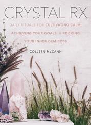 Crystal Rx by Colleen McCann Cover