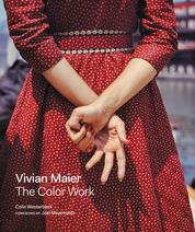 Vivian Maier: The Color Work by Colin Westerbeck Cover