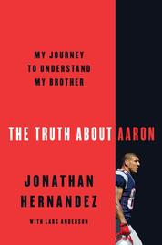 The Truth About Aaron by Jonathan Hernandez Cover