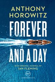 Cover Forever and a Day oleh Anthony Horowitz