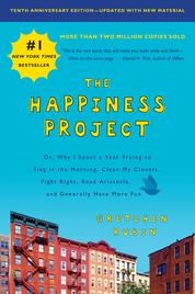 The Happiness Project, Tenth Anniversary Edition by Gretchen Rubin Cover