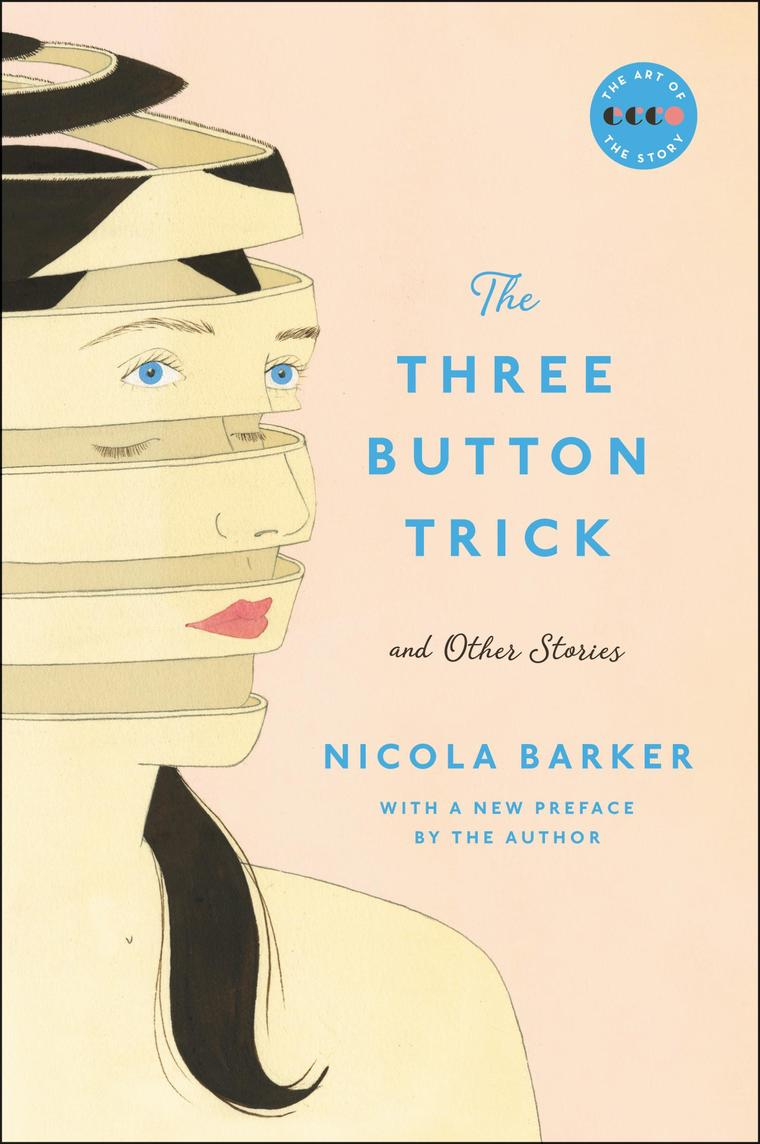 The Three Button Trick And Other Stories by Nicola Barker Digital Book