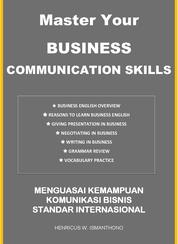 Cover Master Your Business Communication Skills oleh HW Ismanthono