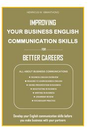 Cover Improving Your Business Communication Skills for Better Careers oleh HW Ismanthono