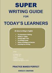Cover Super Writing Guide for Today's Learners oleh HW Ismanthono