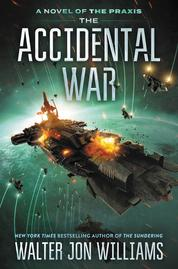The Accidental War by Walter Jon Williams Cover