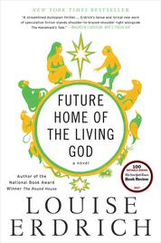 Cover Future Home of the Living God oleh Louise Erdrich