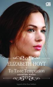Cover Historical Romance: Godaan yang Memikat (To Taste Temptation) oleh Elizabeth Hoyt