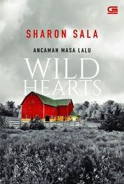 Cover Harlequin: Ancaman Masa Lalu (Wild Hearts) oleh Sharon Sala