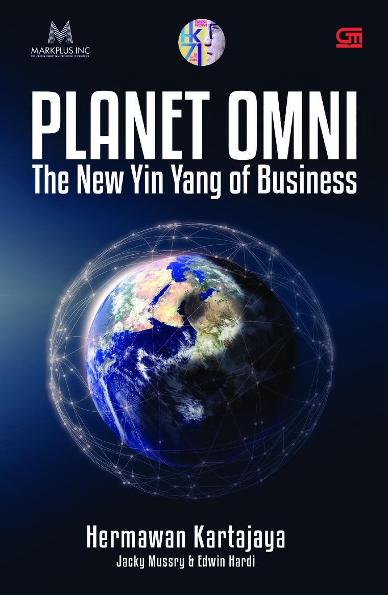 Buku Digital Planet OMNI: The New Yin Yang of Business oleh Hermawan Kartajaya, Jacky Mussry, Edwin Hardi