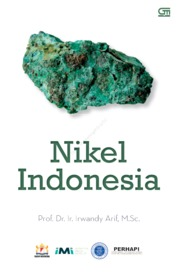 Nikel Indonesia by Prof. Dr. Ir. Irwandy Arif, M. Sc Cover