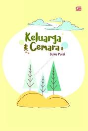 Cover Keluarga Cemara: Buku Puisi oleh Rosi L. Simamora