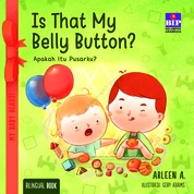 Cover My Baby Reads ! Is That My Belly Button ? oleh Arleen A.