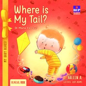 Cover My Baby Reads ! Where Is My Tail ? oleh Arleen A.