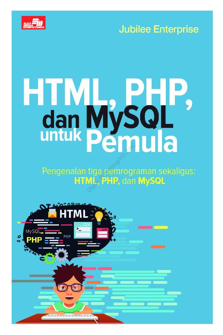 Buku Digital HTML, PHP, dan MySQL untuk Pemula oleh Jubilee Enterprise