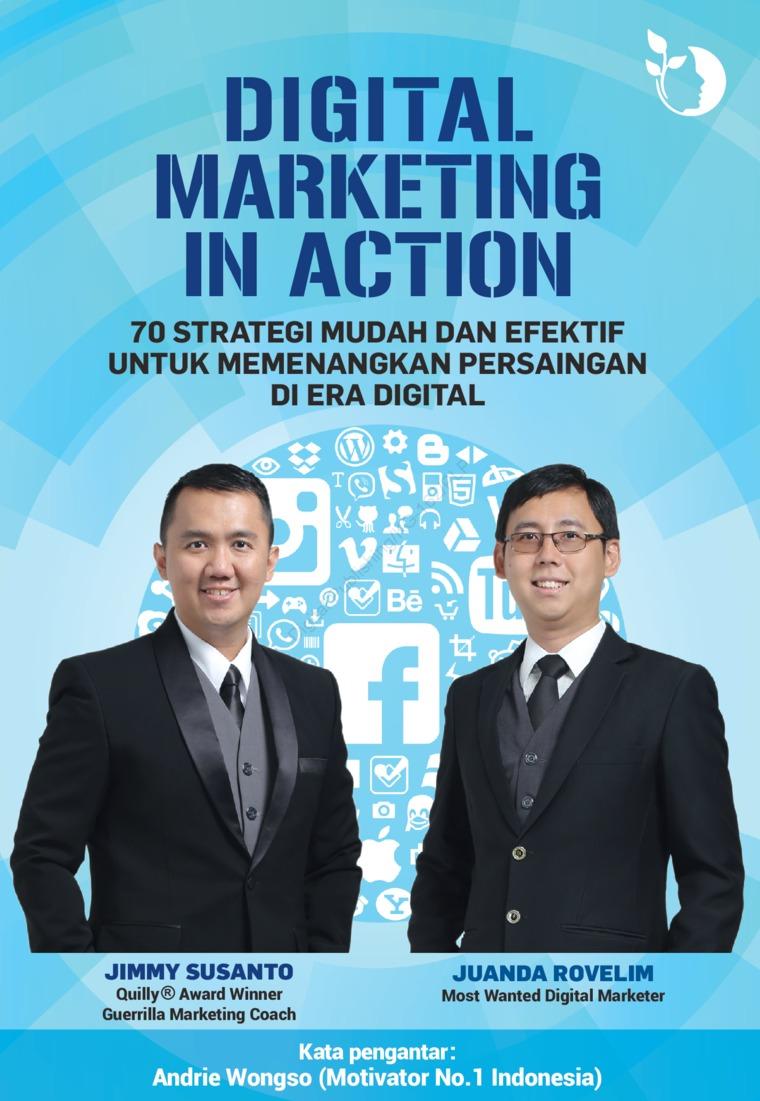 Buku Digital Digital Marketing In Action oleh Juanda Rovelim, Jimmy Susanto