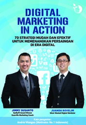 Cover Digital Marketing In Action oleh Juanda Rovelim, Jimmy Susanto