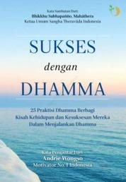 Cover Sukses Dengan Dhamma oleh Ardy Wong dkk